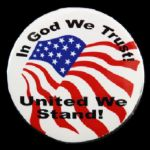 "1990s In God We Trust United We Stand 2 1/2"" Pinback Button"