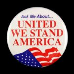 "1980s-90s Ask Me About United We Stand America 2"" Pinback Button"