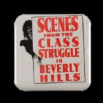 "1989 Scenes From the Class Struggle In Beverly Hills  2"" x 2"" Movie Button"