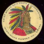 1896 Chief Brand Rain Coats Inter State Rubber Co. 1 1/4 inch celluloid pinback