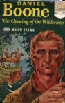 1952 Daniel Boone The Opening of the Wilderness HC Book by John Mason Brown