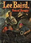 1957 Lee Baird Son of Danger HC Book by H.C. Thomas - Whitman Publishing