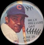 "1969 June 29th Billy Williams Day Chicago Cubs star 2 1/4"" celluloid pinback"