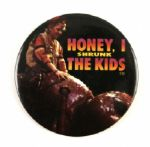 "1989 Honey I Shrunk The Kids 3"" Pinback Button"