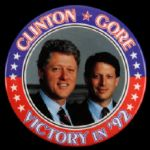 "1992 Bill Clinton Al Gore Victory in 92 3"" Presidential Campaign Pinback Button"
