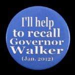 "2012 Ill Help to Recall Governor Scott Walker 2 1/4"" Political Pinback Button"