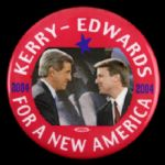 "2004 John Kerry John Edwards For A New America 2.5"" Red Campaign Pinback Button"
