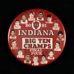"1980-81 Indiana Big Ten Champs Final Four 3 1/2"" Pinback Button"