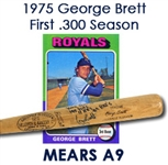 "1975 George Brett Kansas City Royals Autographed Game Used Bat (A9) ""First .300 Season"" (JSA)"