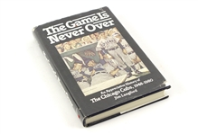 1980 The Game is Never Over: An Appreciative History of the Chicago Cubs 1948-80 Hardcover Book Signed by Author Jim Langford