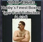 1840-1960s Hobbys Finest Boxing Type Card Collection (1,631 Items)