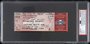 2001 Milwaukee Brewers vs Chicago White Sox 1st Game at Miller Park Full Ticket (PSA/DNA Slabbed)