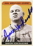 Baron Von Raschke AWA Wrestling Legend (yellow background) Signed LE Trading Card (JSA)