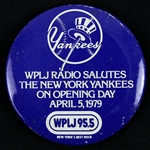 "1979 New York Yankees Opening Day WPLJ Radio 2 1/4"" Rare Pinback Button"