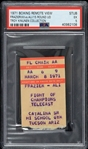 "1971 Muhammad Ali vs Joe Frazier ""Fight of the Century"" Boxing Remote View Ticket Stub (PSA EX 5 Slabbed)"