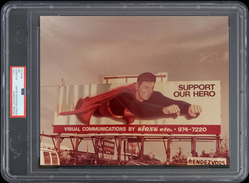 "1981 Ronald Reagan ""Support Our Hero"" Billboard Original 8"" x 10"" Photo (PSA Slabbed Type 1)"