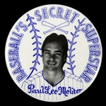 "1978-1992 Paul Molitor Milwaukee Brewers ""Baseballs Secret Superstar"" 2 1/4"" Pinback Button"