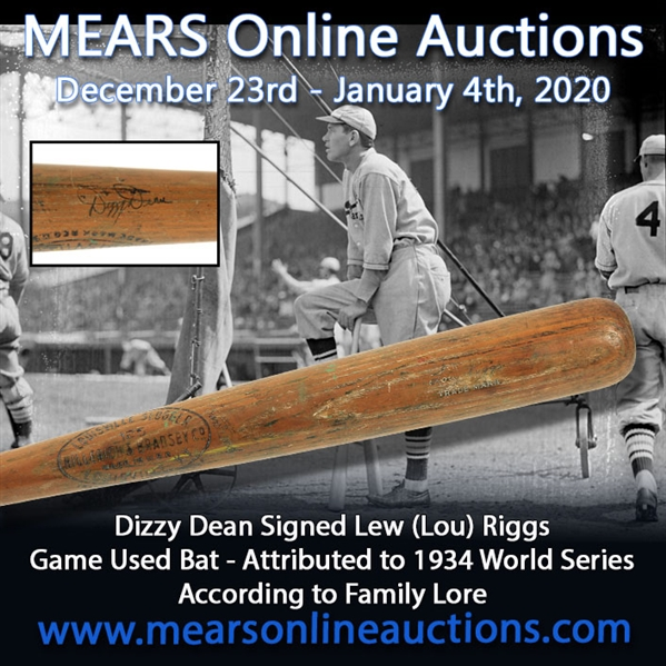 1934 MVP/World Championship Season Dizzy Dean Autographed & Game Used Lou Riggs St. Louis Cardinals H&B Louisville Slugger Professional Model game used bat (MEARS A10/JSA). LOA from Julia George